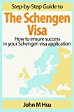 Step-by-Step Guide to the Schengen Visa