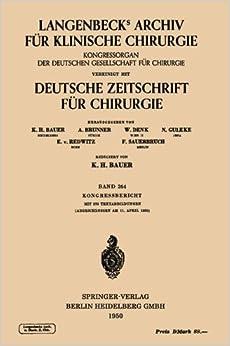 Book Verhandlungen Der Deutschen Gesellschaft Fur Chirurgie (Langenbecks Archiv für Chirurgie)