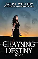 Chaysing Destiny (Chaysing Trilogy (Book 3))