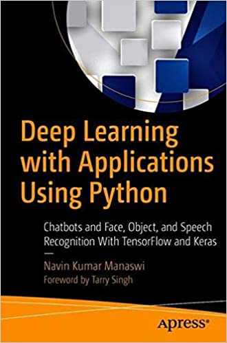 Buy Deep Learning with Applications Using Python: Chatbots