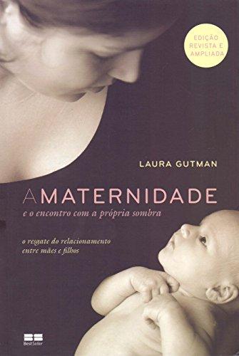 A Maternidade e o Encontro com a Própria Sombra