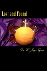 Lost and Found: Six Things Lost in the Garden - Regained in Christ Paperback