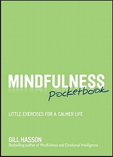 Mindfulness Pocketbook: Little Exercises for a Calmer Life