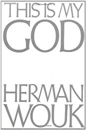 This Is My God: A Guidebook to Judaism (Walker Large Print Books)
