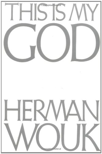 This Is My God by Herman Wouk