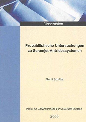 probabilistische-untersuchungen-zu-scramjet-antriebssystemen-berichte-aus-der-luft-und-raumfahrttechnik