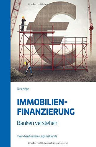 Immobilienfinanzierung: Banken verstehen