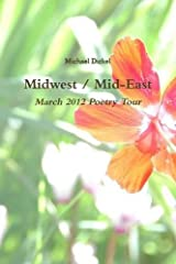 Midwest / MidEast: March 2012 Poetry Tour Paperback