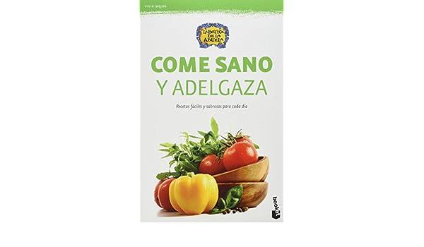 Come sano y adelgaza: MAXI GUTIERREZ: 9786070721137: Amazon ...