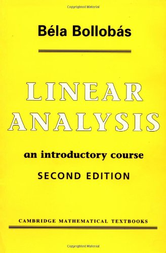 Linear Analysis: An Introductory Course (Cambridge Mathematical Textbooks)