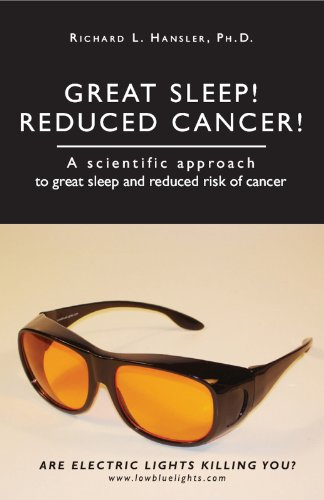 Reduced Cancer!: A Scientific Approach to Great Sleep and Reduced Cancer