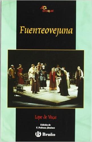 Fuenteovejuna (Castellano - Juvenil - Anaquel): Amazon.es: Félix Lope de Vega y Carpio: Libros