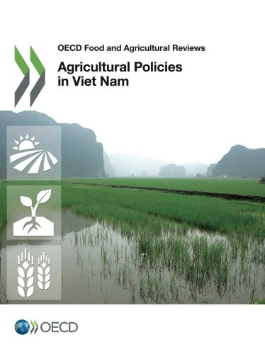 Agricultural Policies in Viet Nam 2015 by Oecd