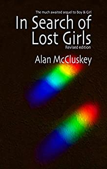 In Search of Lost Girls (English Edition) de [McCluskey, Alan]
