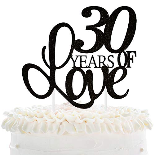 (30 Years of Love Cake Topper 30th Happy Birthday Thirtieth Wedding Anniversary Love Gifts Keepsake Party Decoration Supplies - 5.9'' x 8.3''(Black Glitter).)