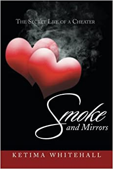 Smoke and Mirrors: The Secret Life of a Cheater