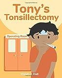Tony's Tonsillectomy (Mediwonderland)