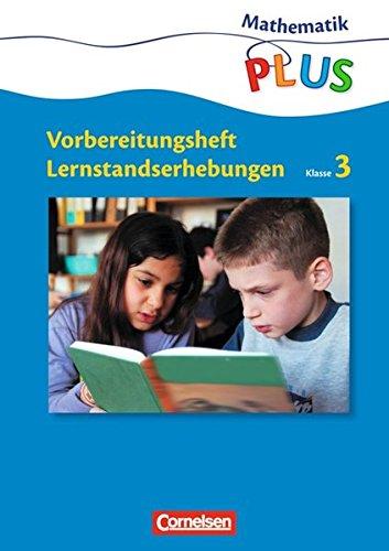 Mathematik plus - Grundschule - Lernstandserhebungen: 3. Schuljahr - Arbeitsheft mit Lösungen