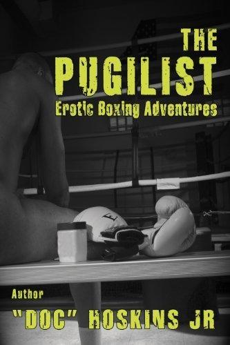 The Pugilist: Erotic Boxing Adventures