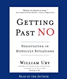 Getting Past No: Negotiating with Difficult Situations