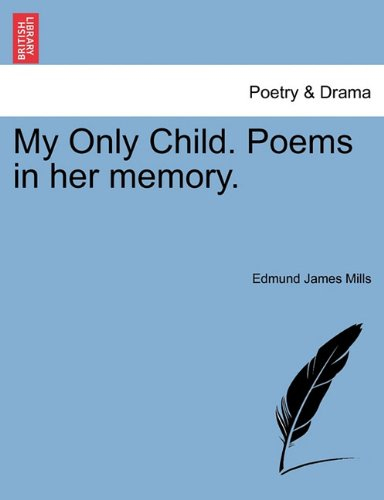 My Only Child. Poems in her memory. ebook