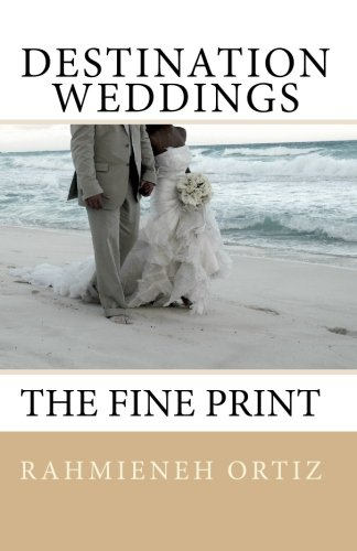 Destination Weddings...: The Fine Print