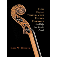 How Equal Temperament Ruined Harmony (and Why You Should Care) book cover