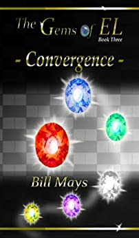The Gems of EL - Convergence by [Mays, Bill]