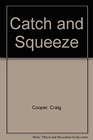 book cover of Catch and Squeeze