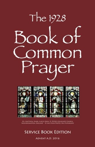 The 1928 Book of Common Prayer: Service Book Edition
