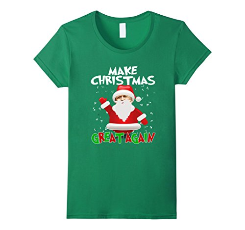 Women's FUNNY MAKE CHRISTMAS GREAT AGAIN T-SHIRT Donald Trump 2016 Medium Kelly (Creative Women's Halloween Costumes 2016)