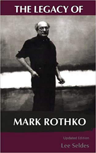 Book The Legacy Of Mark Rothko