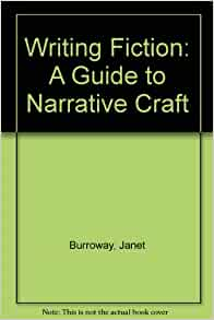 writing fiction a guide to narrative craft writing fiction a guide to narrative craft janet 8164