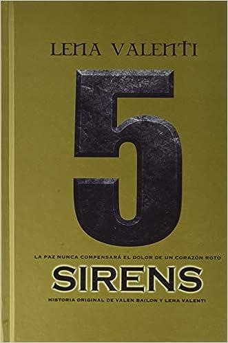 Sirens 5: La paz nunca compensará el dolor de un corazón roto ...