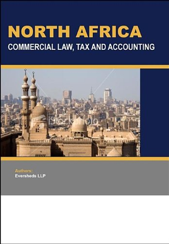 North Africa: Commercial Law, Tax and Accounting by GMB Publishing