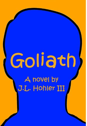 Goliath by [Hohler III, J.L.]