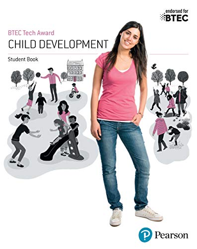 BTEC Level 1/Level 2 Tech Award Child Development Student Book (BTEC Tech Award Early Years)