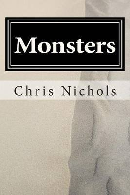 [(Monsters)] [By (author) Chris Nichols] published on (September, 2014)
