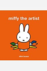 Miffy the Artist Hardcover
