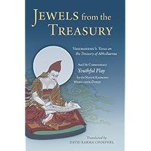 Jewels From the Treasury:Vasubandhu's Verses on the Treasury of Abhidharma and Its Commentary Youthful Play by the Ninth Karmapa Wangchuk Dorje