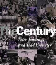 The Century by Peter Jennings, Todd Brewster
