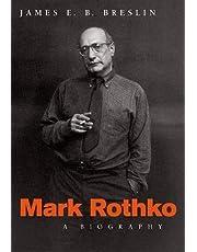 Mark Rothko: A Biography
