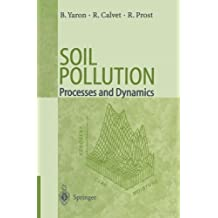 Soil Pollution: Processes and Dynamics