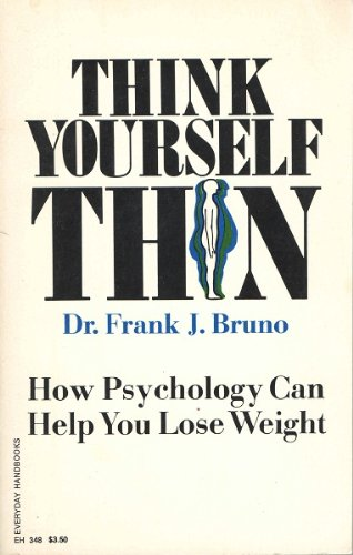 Think Yourself Thin: How Psycholgy Can Help You Lose Weight