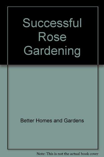 Rose Bhg - Successful Rose Gardening