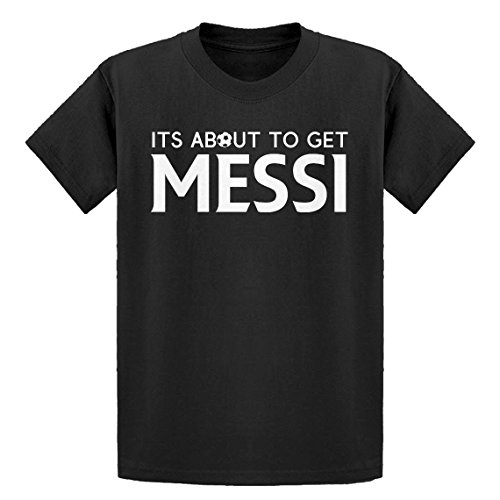 - Indica Plateau Youth Its About to Get Messi Youth XL - (14) Black Kids T-Shirt