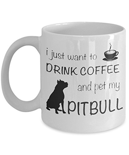 i-just-want-to-drink-coffee-and-pet-my-pitbull