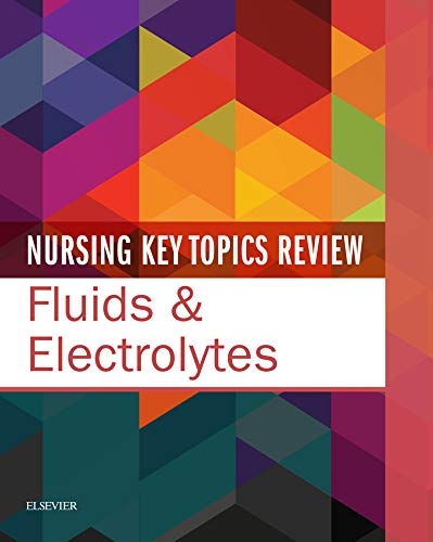 Nursing Key Topics Review: Fluids and Electrolytes E-Book (English Edition)
