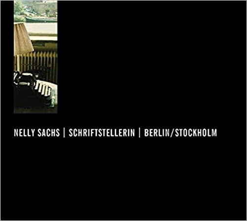 Nelly Sachs, Schriftstellerin, Berlin /Stockholm