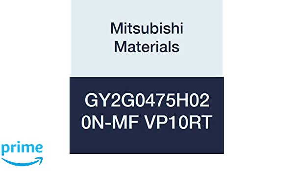 Neutral Hand Ground Peripheral 0.008 Corner Radius 0.187 Grooving Width Mitsubishi Materials GY2G0475H020N-MF VP10RT GY Series Carbide Grooving Insert H Seat Pack of 10 Coated